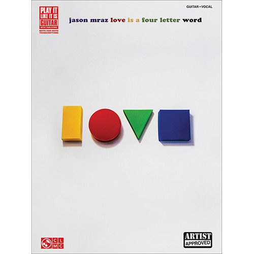 Cherry Lane Music - Jason Mraz Love Is a Four Letter Word