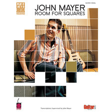 Cherry Lane Music - JOHN MAYER ROOM FOR SQUARES
