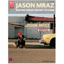 Cherry Lane Music - Jason Mraz Waiting For My Rocket To Come
