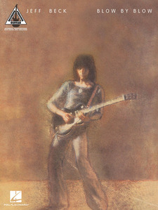 Hal Leonard - Jeff Beck Blow by Blow
